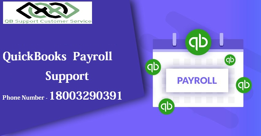 Reach us at QuickBooks Payroll Support Phone Number 1-800-329-0391 for excellent tech support