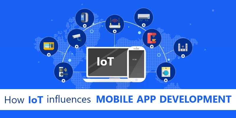How Internet of Things (IoT) Influences Mobile Application Development Now a days